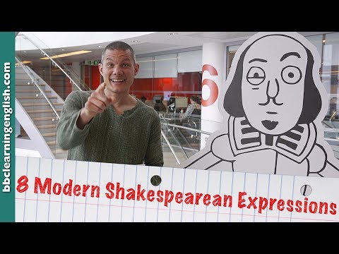 8 modern Shakespearean expressions