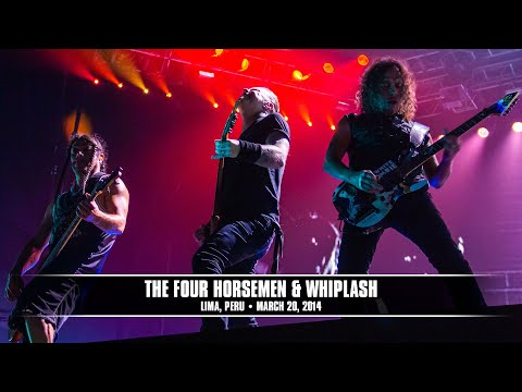 Metallica: The Four Horsemen & Whiplash (MetOnTour - Lima, Peru - 2014)