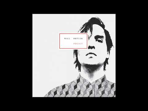 Will Butler - Finish What I Started
