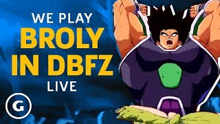 Broly (DBS) Joins Dragon Ball FighterZ | GameSpot Live