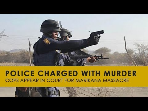 Police Charged for Marikana Murders