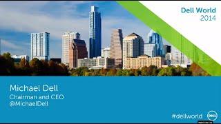 Dell World 2014: Press Event with Michael Dell