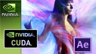 Adobe After Effects CS6 - NVIDIA CUDA FIX