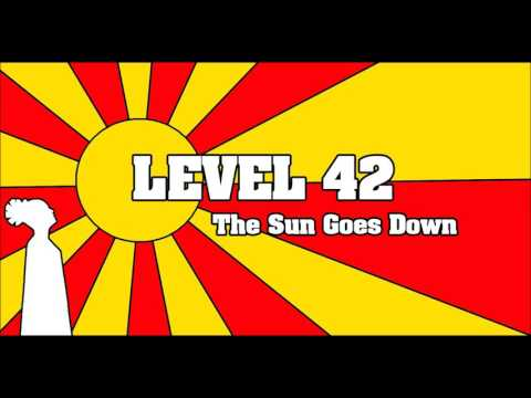 LEVEL 42 - The Sun Goes Down