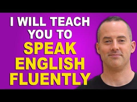 I Will Teach You To Speak English Fluently