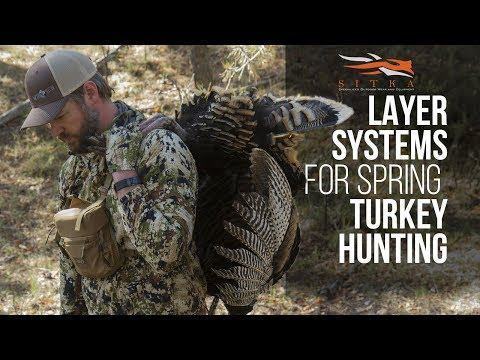 Sitka Layer System For Spring Turkey Hunting