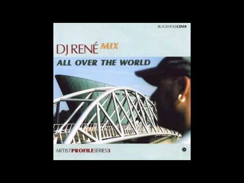 DJ René | Artist Profile Series 3 - All Over The World (1999)