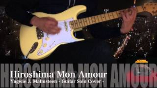 Yngwie/Alcatrazz - Hiroshima Mon Amour - Guitar Solo Thank you for ...
