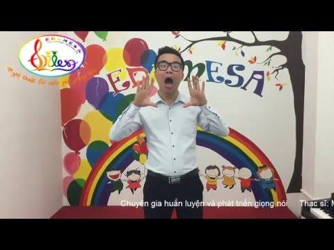 luyện giọng nói - Sửa nói ngọng   Kỹ thuật mở khẩu hình (P2)