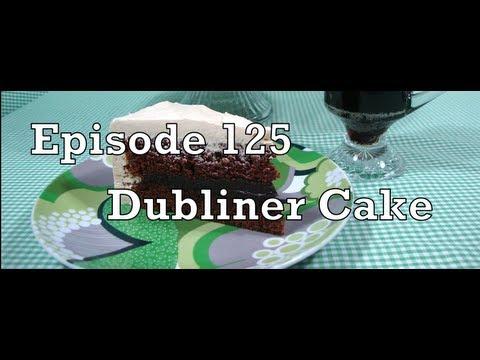 Episode 125 - Dubliner Cake - 2-25-2013 - The Aubergine Chef HD