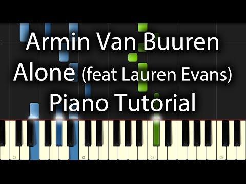 Armin Van Buuren - Alone Tutorial (How To Play On Piano) feat. Lauren Evans