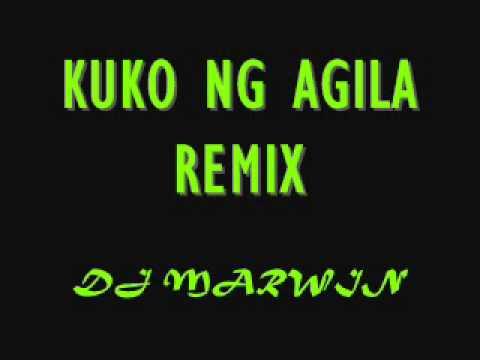 KUKO NG AGILA REMIX BY DJ MARWIN