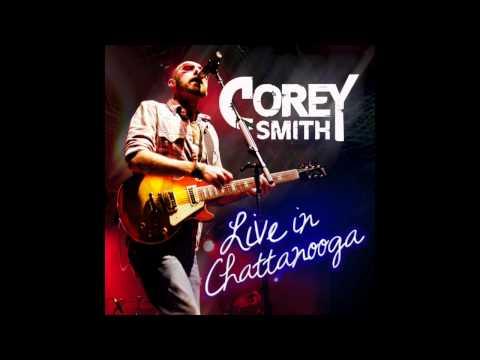 Corey Smith - I Can't Help Myself