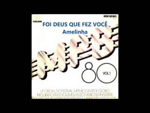 MUSICA VOCE BAIXAR A FEZ DE AMELINHA DEUS FOI QUEM