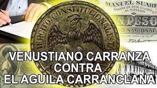 Venustiano Carranza y el águila carranclana