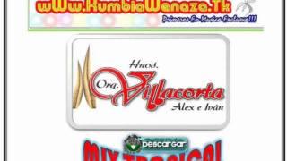 Los Hermanos Villacorta - Mix Tropical 2011 -Primicia 2011 -wWw.KumbiaWenaza.Tk
