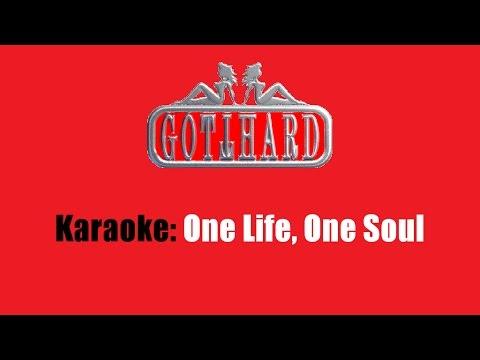 Karaoke: Gotthard / One Life, One Soul