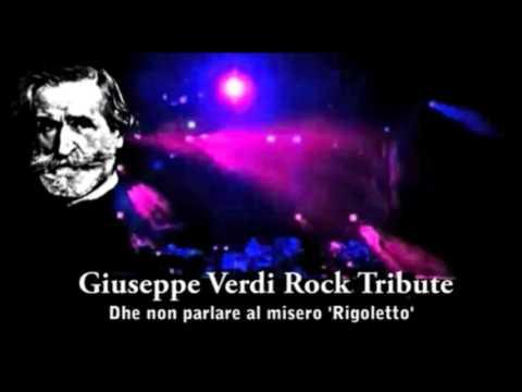 """Rigoletto """"...Dhe non parlare"""". Giuseppe Verdi Rock Tribute"""