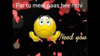 Itni yade Teri par Tu mere pass nahi sad song