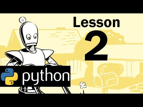 Lesson 2 - Python Programming (Automate the Boring Stuff with Python)