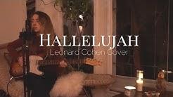 Hallelujah - Leonard Cohen Cover by Hannah Connolly