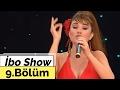 İbo Show - 9. Bölüm (Kutsi - Hilal Cebeci - Hatice - Bekir Hazar) (2007)