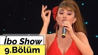 İbo Show - 9. Bölüm (Kutsi - Hilal Cebeci - Hatice - Bekir Hazar) (2007) 2017 Video