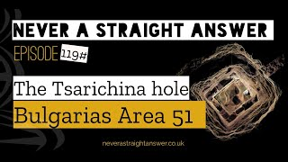 119# The Tsarichina hole | Bulgaria's Area 51