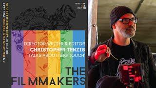 Christopher Tenzis - The Filmmakers Podcast S02E02 | The Isolation Film Festival