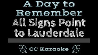 a-day-to-remember-all-signs-point-to-lauderdale-cc-karaoke-instrumental