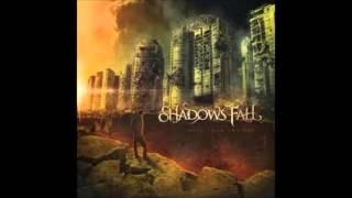 shadows fall 7 blind faith