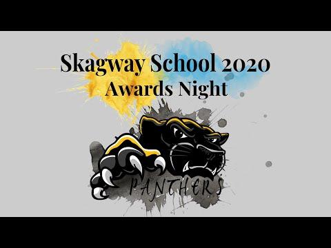 Skagway School 2020 Awards Night