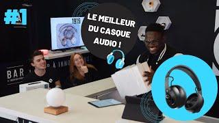LIVE #1 Le MEILLEUR du casque audio !