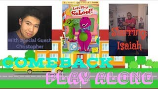 Let's Play School COMEBACK Play Along | Play Alongs