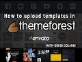 how to upload  html templates(twitter bootstrap templates) in themeforest (envato themeforest)
