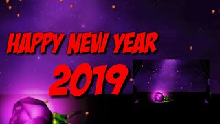 Happy new year 2019 whatsapp status love NAYA SAAL MUBARAK SHYARI DJ MIX SONG HAPPY NEW YEAR 2019
