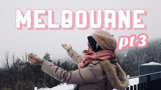 Melbourne Part 3 | Vlog