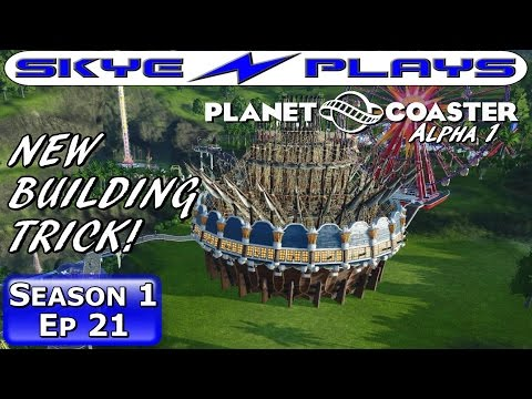Planet Coaster Alpha Ep 21 ►New Building Trick With Rotated Objects!◀ [Let's Play Season 1 Gameplay]
