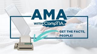 IT Careers Roadmap + AMA (Get the Facts from CompTIA!)