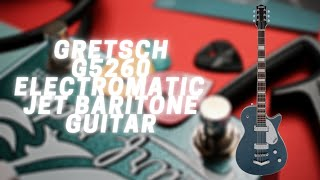 Gretsch G5260 Electromatic Jet Baritone Guitar - How Low Can You Go?!