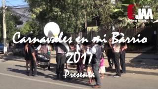 CARNAVALES EN MI  BARRIO 2017