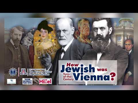How Jewish was Turn-of-the-Century Vienna - Prof. Thomas Kovach