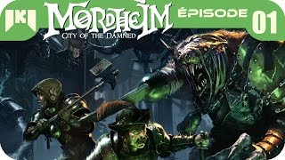 Mordheim: City of the Damned - Gameplay FR 01 - Création du warband et première mission