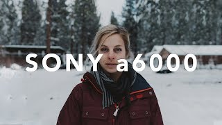 Shooting VIDEO with the SONY a6000