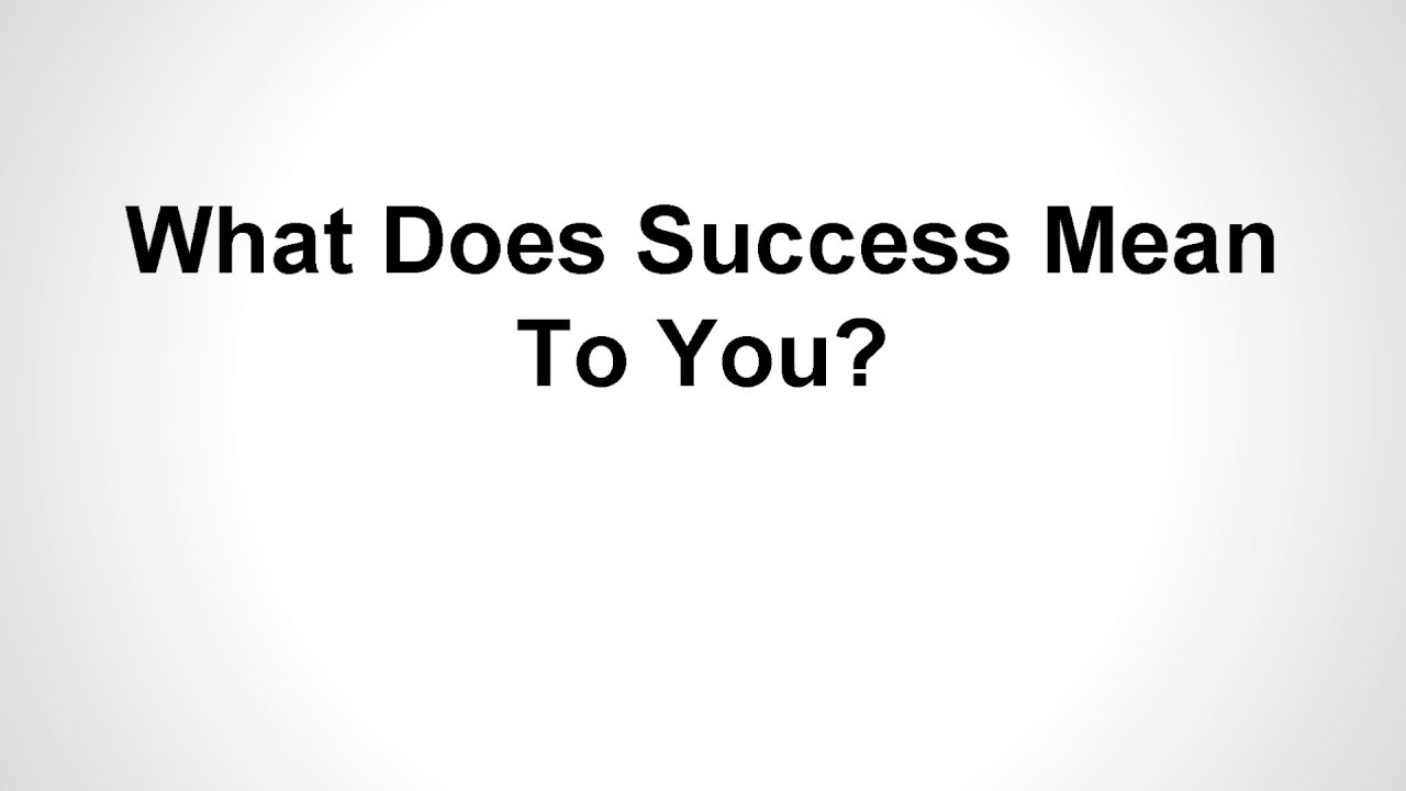 what does success mean to me