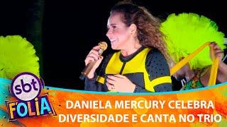 daniela-mercury-celebra-diversidade-e-canta-no-trio-sbt-folia-202