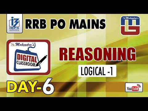 LOGICAL - 1 | DAY - 6 | #Rrb_PO_MAINS | REASONING | #digitalclassroom