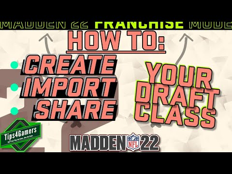 How to Create/Import a Draft Class in Madden 22 Franchise Mode