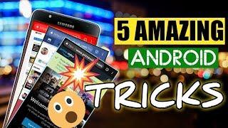 Top 5 Amazing Android Tricks - jo koi nahi janata | Prefer Samsung mobile