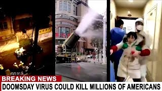 BREAKING:  DOOMSDAY VIRUS COULD KILL MILLIONS OF AMERICANS - QUARANTINE CENTERS IN 20 U.S. LOCATIONS